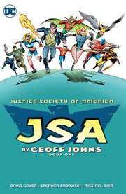 JSA by Geoff Johns. Book one cover image
