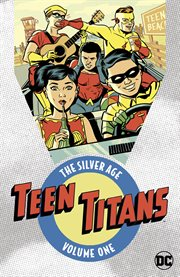Teen Titans, the Silver Age