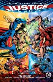Justice League. Volume 5, issue 26-31, Legacy cover image