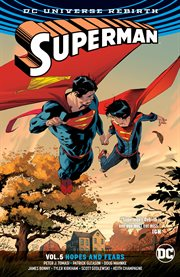 Superman. Volume 5, issue 27-32, Hopes and fears cover image