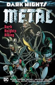 Dark nights : metal : Dark Knights rising cover image