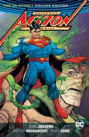 Superman: Action Comics - the Oz Effect: the Deluxe Edition