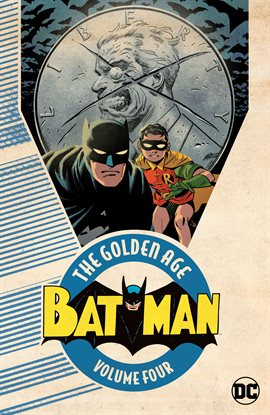 Cover image for Batman: The Golden Age Vol. 4