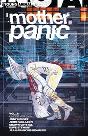 Mother Panic. Volume 2, issue 7-12, Under her skin cover image