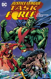 Justice League task force. Volume 1, issue 1-12, The purification plague cover image