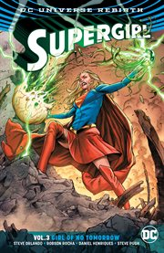 Supergirl. Volume 3, issue 12-14, Girl of no tomorrow cover image
