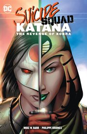 Suicide Squad. Issue 1-6. Katana cover image