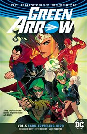 Green Arrow. Volume 5, issue 26-31, Hard travelin' hero cover image