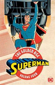 Superman, the Golden Age Omnibus