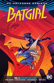 Batgirl. Volume 3, issue 12-17, Summer of lies cover image
