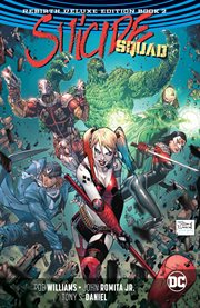 Suicide Squad : Rebirth deluxe edition. Issue 9-20 cover image
