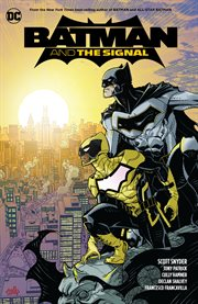 Batman and the Signal. Issue 1-3 cover image