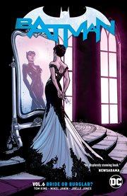 Batman. Volume 6, issue 38-44, Bride or burglar cover image