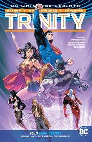 Trinity. Volume 3, issue 12-16, Dark destiny cover image