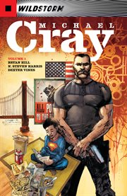 The wild storm: michael cray vol. 1. Volume 1, issue 1-6 cover image