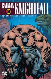 Batman. Volume 1, Knightfall cover image