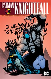 Batman : knightquest. Volume 2, Knightfall cover image