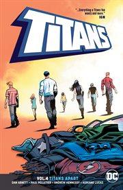 Titans. Volume 4, issue 19-22, Titans apart cover image