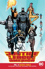 Justice League of America. Volume 5, issue 22-29, Deadly fable cover image