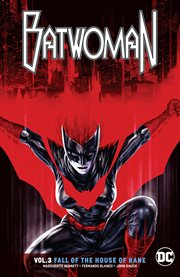 Batwoman. Volume 3, issue 12-18, Fall of the house of Kane cover image