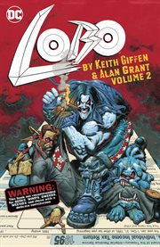 Lobo by keith giffen & alan grant vol. 2. Volume 2, issue 58 cover image