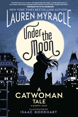 Under the Moon: A Catwoman Tale by Lauren Myracle Book Cover