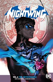 Nightwing. Volume 6, issue 35-43, The untouchable cover image