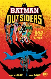 Batman and the outsiders vol. 3. Volume 3, issue 24-32 cover image