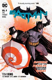 Batman (2016-) Vol. 9: the Tyrant Wing