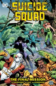 Suicide Squad. Volume 8, issue 59-66, The final mission cover image