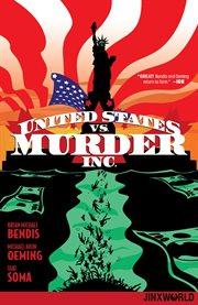 United States Vs. Murder, Inc