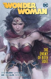 Wonder woman (2016-) vol. 9: the enemy of both sides. Volume 9, issue 51-55 cover image