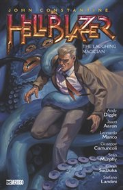 John Constantine, Hellblazer. Volume 21, The laughing magician cover image