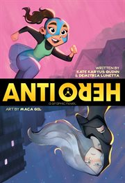 Anti/Hero : a graphic novel cover image