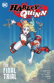 Harley Quinn. Volume 4, issue 64-69, The final trial cover image