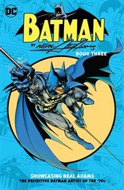Batman by Neal Adams. Book three cover image
