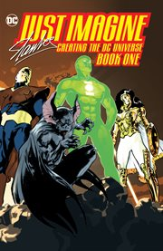 Just imagine Stan Lee creating the DC universe. Book one cover image