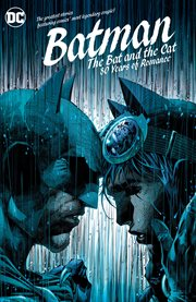 Batman: the bat and the cat: 80 years of romance cover image