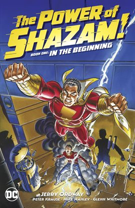 Cover image for The Power of Shazam! Book 1: In the Beginning