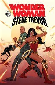 Wonder Woman : Steve Trevor cover image