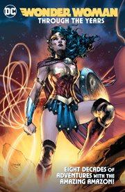 Wonder Woman Through the Years