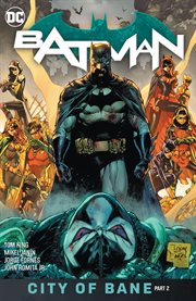 Batman. Volume 13, issue 80-85, City of Bane cover image