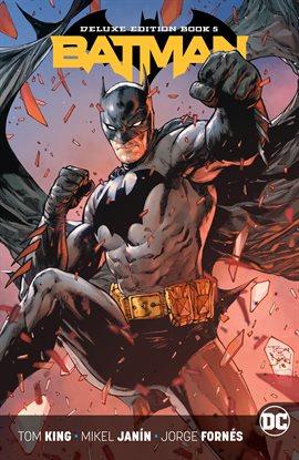 Cover image for Batman: The Rebirth Deluxe Edition - Book 5