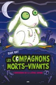L'ascension de la lapine zombie cover image