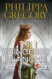 La princesse blanche cover image