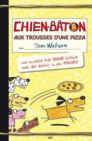 Aux trousses d'une pizza cover image