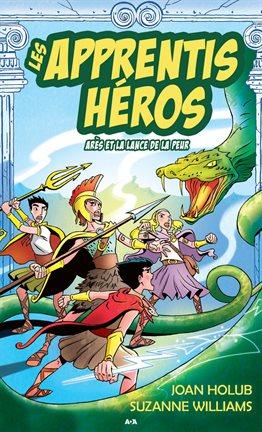 Cover image for Arès et la lance de la peur