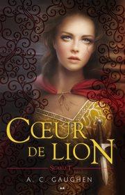 Cœur de lion : Scarlet, tome 3 cover image