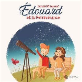 Édouard et la persévérance