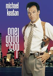 One Good Cop / Michael Keaton